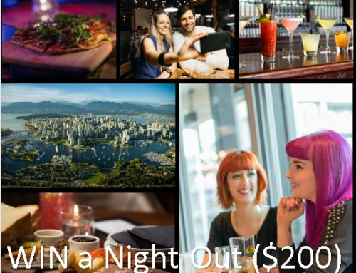 Contest – WIN a Night Out in Vancouver for Two ($200 Value)